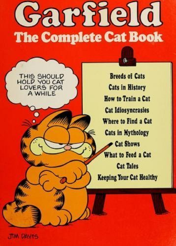 Garfield; The Complete Cat Book