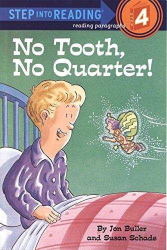 9780394849560: No Tooth, No Quarter! (Step into Reading)