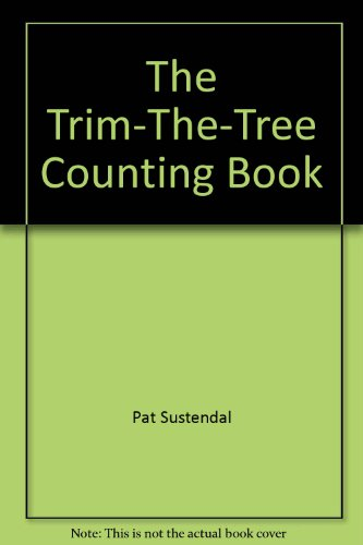 9780394851242: The trim-the-tree counting book (Happy house)