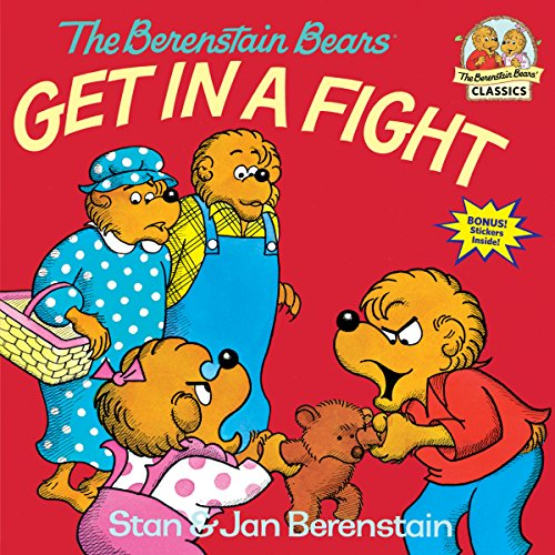 9780394851327: The Berenstain Bears Get in a Fight (First Time Books)