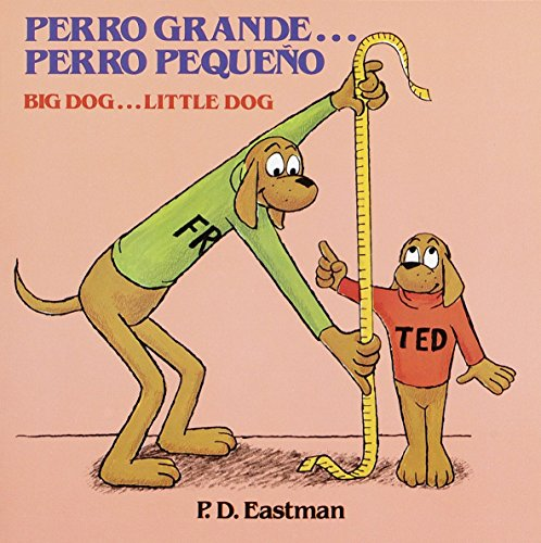 Perro Grande Perro Pequeno Big Dog# (Random House Picturebacks): Eastman, P.D.