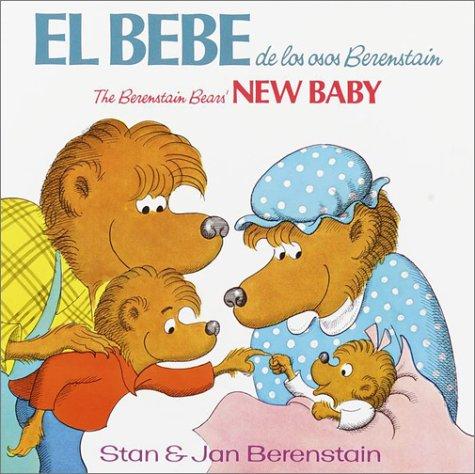 9780394851440: El Bebe De Los Osos Berenstain: BBears' New Baby