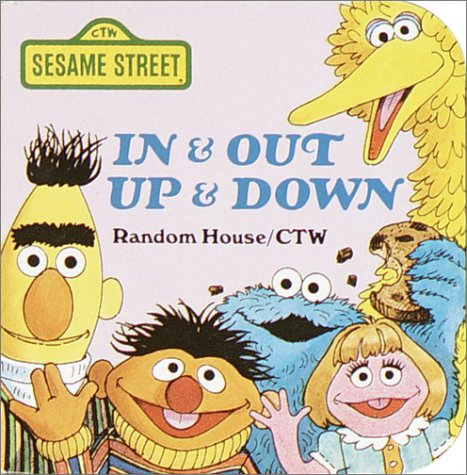 In & Out, Up & Down (A Chunky Book) (Sesame Street): Sesame Street