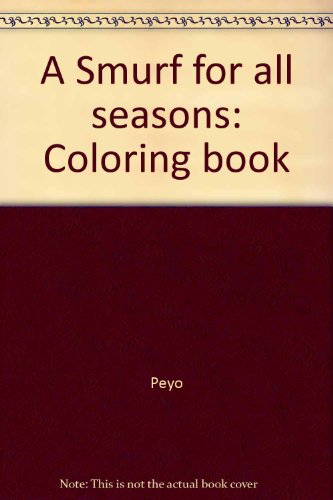 9780394851907: A Smurf for all seasons: Coloring book