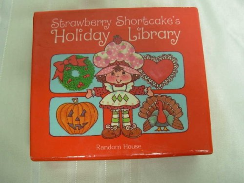 9780394853192: Strawberry Shortcake's Holiday Library