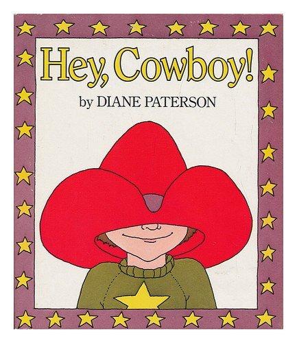 9780394853413: Hey, Cowboy!