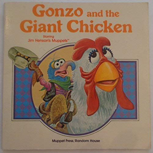 9780394854113: Gonzo and the giant chicken