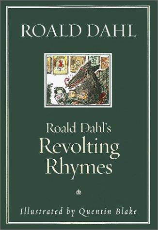 Roald Dahl's Revolting Rhymes (0394854225) by Roald Dahl