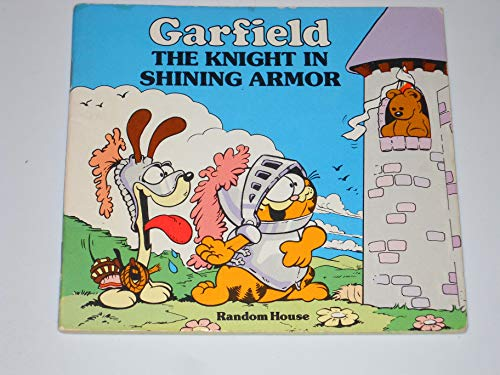 9780394854465: Garfield: The Knight in Shining Armor
