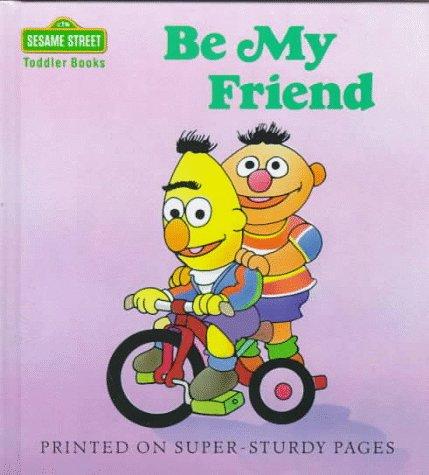 Be My Friend (Toddler Books): Ross, Anna