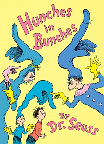 Hunches in Bunches - Signed: Dr. Seuss
