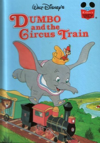 Dumbo and the Circus Train (Disney's Wonderful: Walt Disney Productions