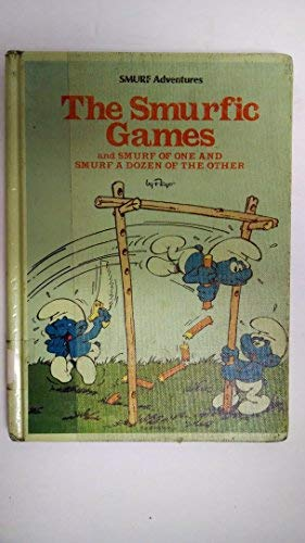 9780394856193: The Smurfic Games and Smurf of One and Smurf a Dozen of the Other (Smurf Adventures)
