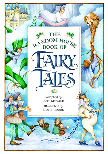 The Random House Book of Fairy Tales: Amy Ehrlich, adapted