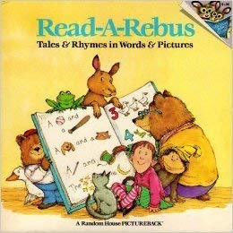 Read-A-Rebus: Tales and Rhymes in Words and: Hooks, William H.;