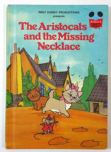 9780394858906: Walt Disney Productions Presents The Aristocats and the Missing Necklace (Disney's Wonderful World of Reading)
