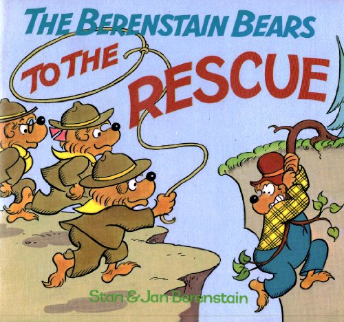 9780394859231: The Berenstain Bears to the Rescue