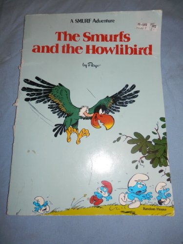 9780394860756: The Smurfs and the Howlibird