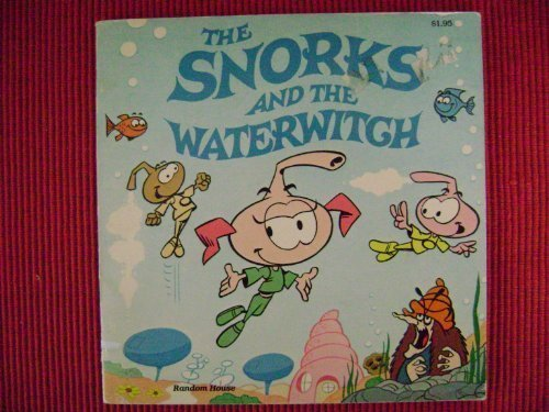 9780394860862: The snorks and the waterwitch