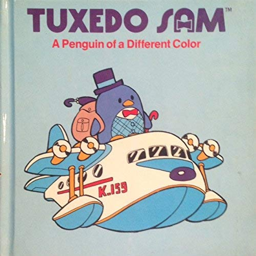 9780394861074: Tuxedo Sam: A Penguin of a Different Color