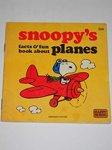 9780394861579: Snoopy's facts & fun book about planes