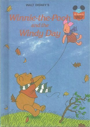 Walt Disney's Winnie-the-Pooh and the windy day: A.A. Milne