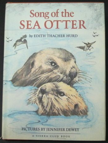 Song of the Sea Otter (9780394861913) by Edith Thacher Hurd