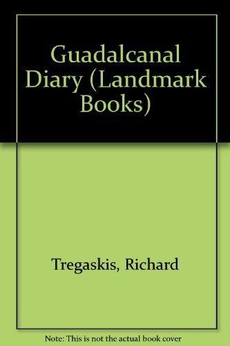 9780394862682: GUADALCANAL DIARY (Landmark Books)