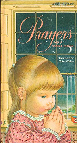 9780394862811: Prayers for a Small Child (Knee-High Book)