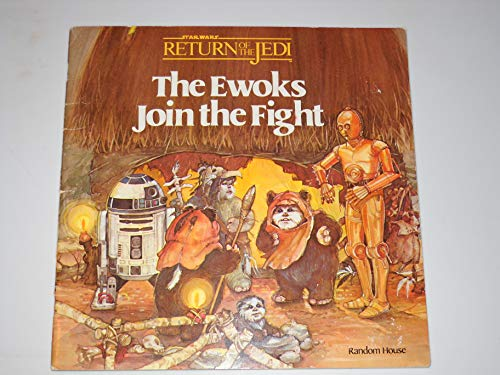 9780394863665: STAR WARS Return of the Jedi: THE EWOKS JOIN THE FIGHT