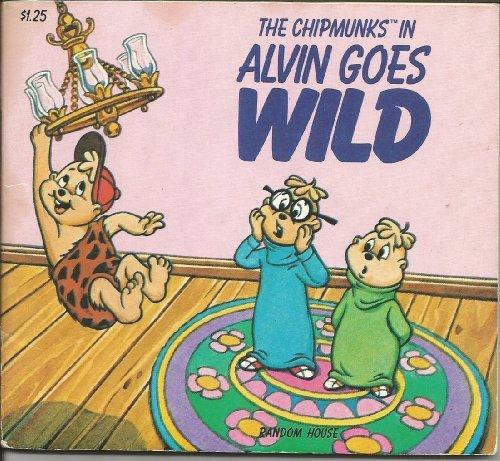 9780394863849: Alvin Goes Wild