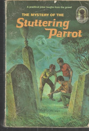 9780394864020: The Mystery of the Stuttering Parrot (The Three Investigators)