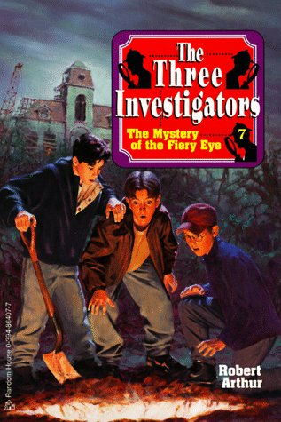 9780394864075: The Mystery of the Fiery Eye (Three Investigators Classics, Book 7)