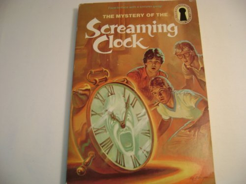 9780394864099: The Mystery of the Screaming Clock (Alfred Hitchcock and the Three Investigators)