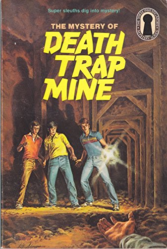 9780394864242: The Three Investigators in the Mystery of Death Trap Mine (The Three Investigators Mystery Series, 24)
