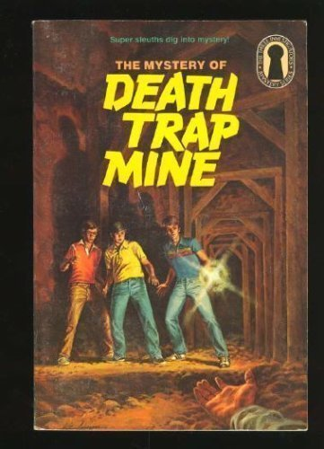 9780394864242: The Mystery of Death Trap Mine (The Three Investigators Mystery Series, 24)