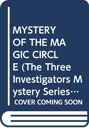 9780394864273: MYSTERY OF THE MAGIC CIRCLE (The Three Investigators Mystery Series, 27)