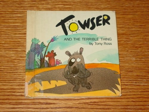 9780394865416: Title: Towser and the terrible thing