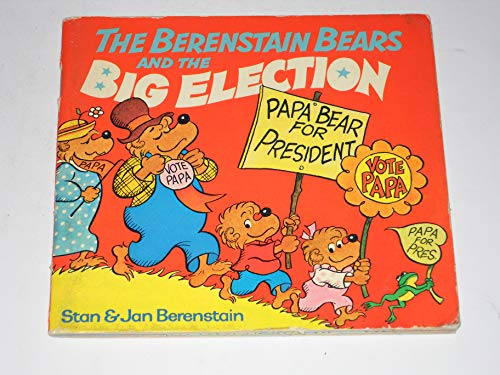 9780394865423: The Berenstain Bears and The Big Election