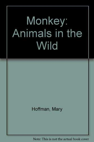9780394865546: Monkey: Animals in the Wild (A Random House pictureback)