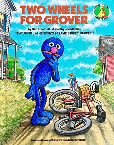 9780394865867: TWO WHEELS FOR GROVER (Sesame Street Start-To-Read Books.)
