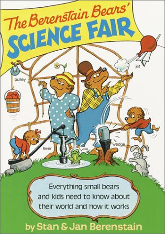 The Berenstain Bears' Science Fair: Jan Berenstain; Stan Berenstain