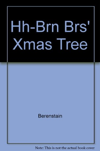 HH-BRN BRS' XMAS TREE (039486638X) by Stan Berenstain
