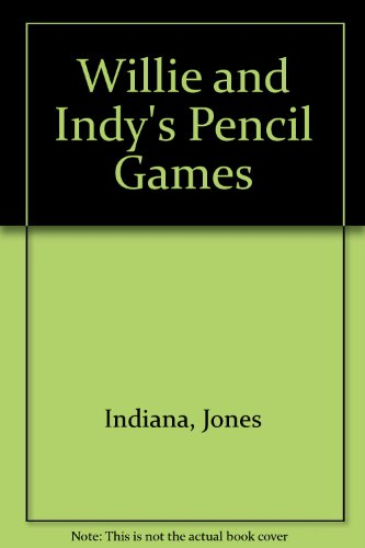 9780394866918: Willie and Indy's Pencil Games