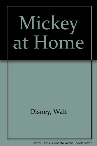 Mickey at Home (0394867688) by Disney Productions