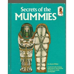 SECRETS OF THE MUMMIES (Step-Up Books, 35): Milton, Joyce