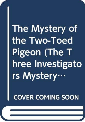 9780394867809: The Mystery of the Two-Toed Pigeon (The Three Investigators Mystery Series, Book 37)