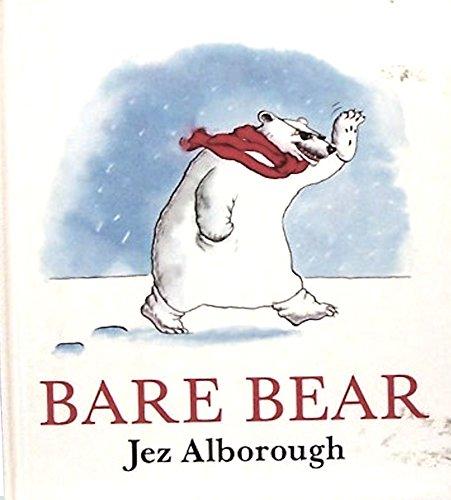 Bare Bear: Alborough, Jez