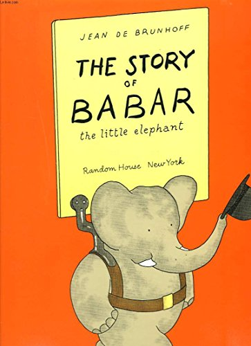 9780394868233: The Story of Babar: The Little Elephant