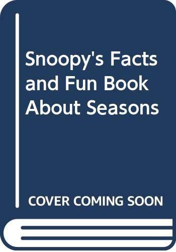 9780394868301: Snoopy's Facts and Fun Book about Seasons
